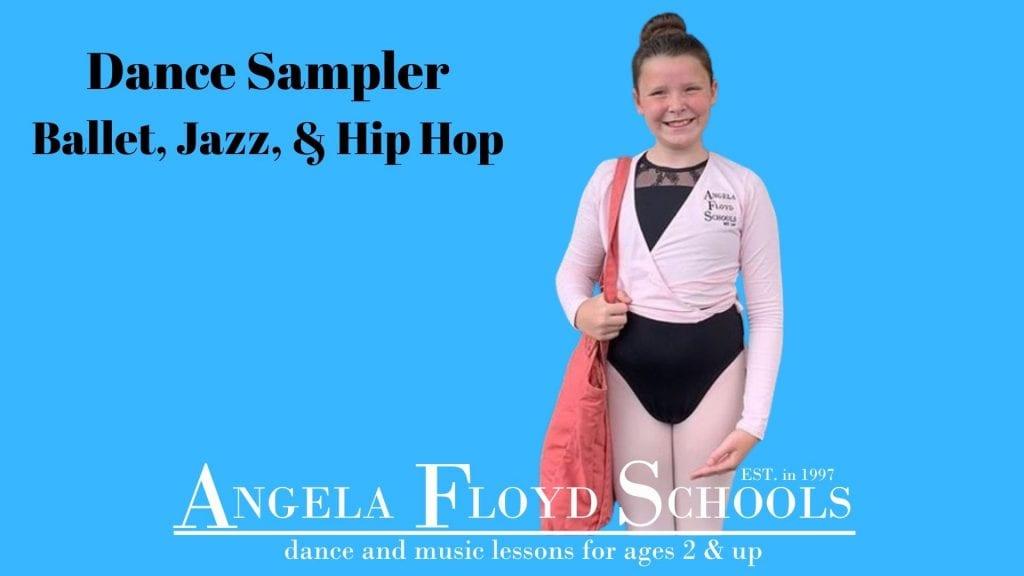 Dance Sampler: Ballet, Jazz, & Hip-Hop