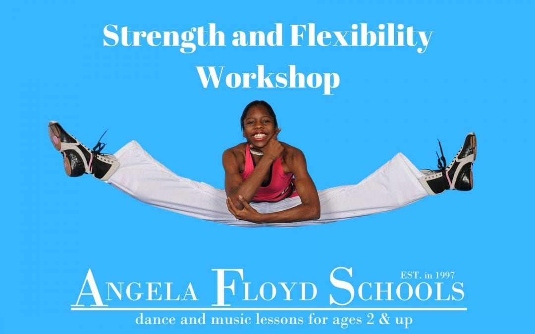 Strength and Flexibility Workshop