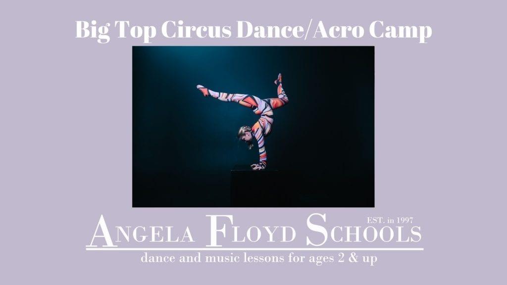 Big Top Circus Dance/Acro Camp