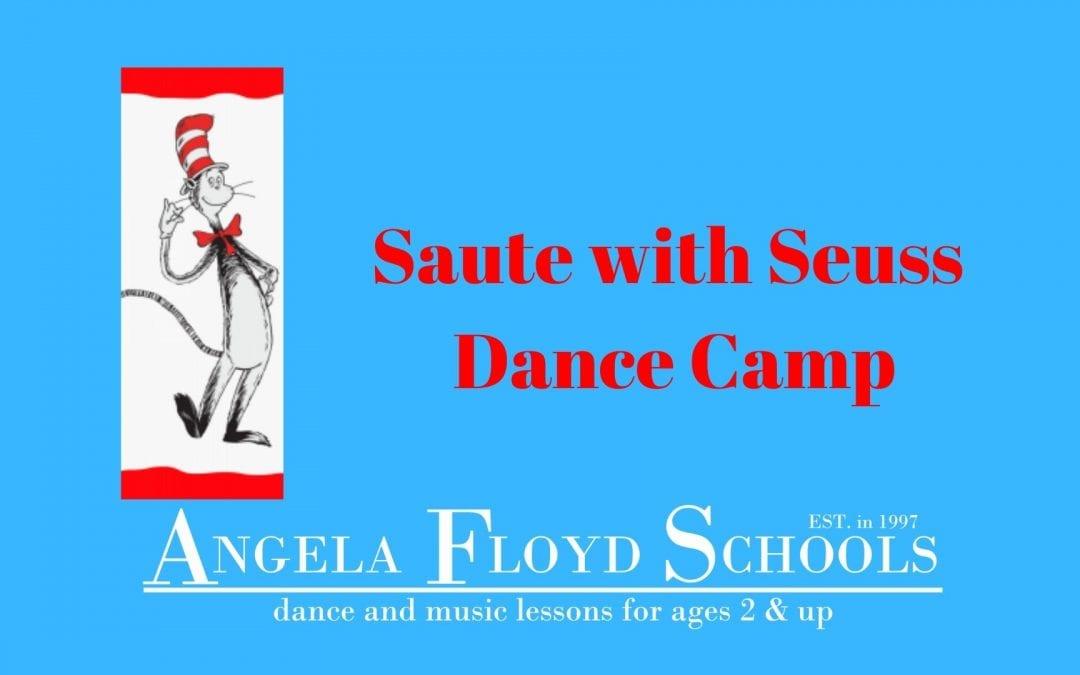 Saute with Seuss Dance Camp