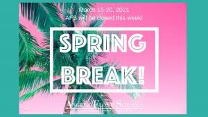 Spring Break Message