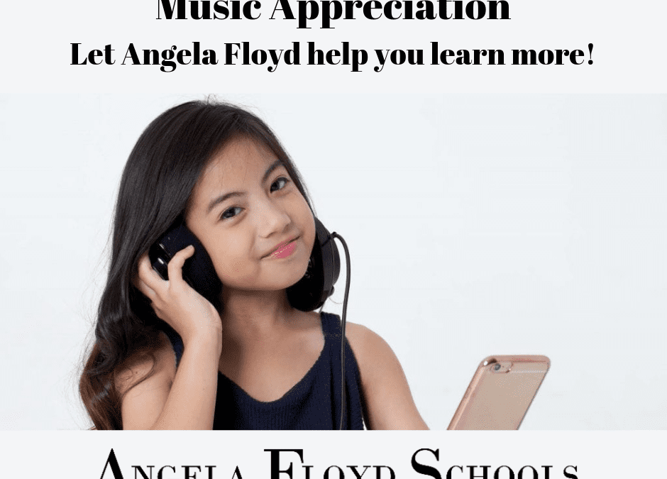 Let Angela Floyd help you learn more about Music Appreciation