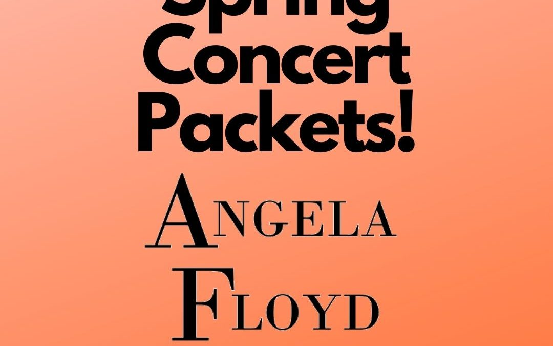 Spring concert packets go out!