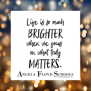 """""""Life is so much brighter when we focus on what truly matters"""""""